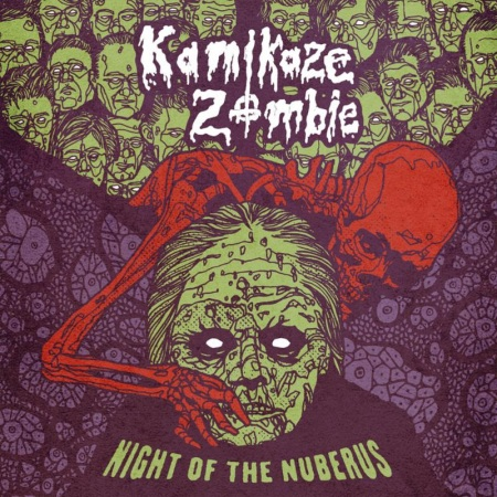 Kamikaze Zombie - Night Of Nuberus - promo cover pic - 2018 - #33MO777ILMFG333