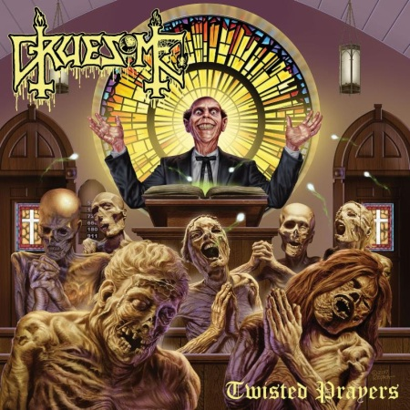 Gruesome - Twisted Prayers - promo album cover - 2018 - #233MO33ILMG