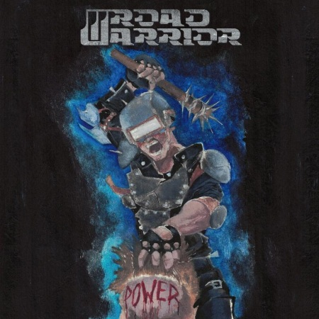 Road Warrior - Power - promo album cover pic - 2018 - #33MO277ILMGN